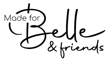 Made For Belle & Friends